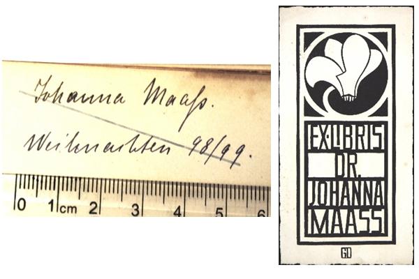 "Links: handschriftlicher Eintrag ""Johanna Maaß. Weihnachten 98/99.""  Rechts: Exlibris Dr. Johanna Maass. (© StB Hannover)"