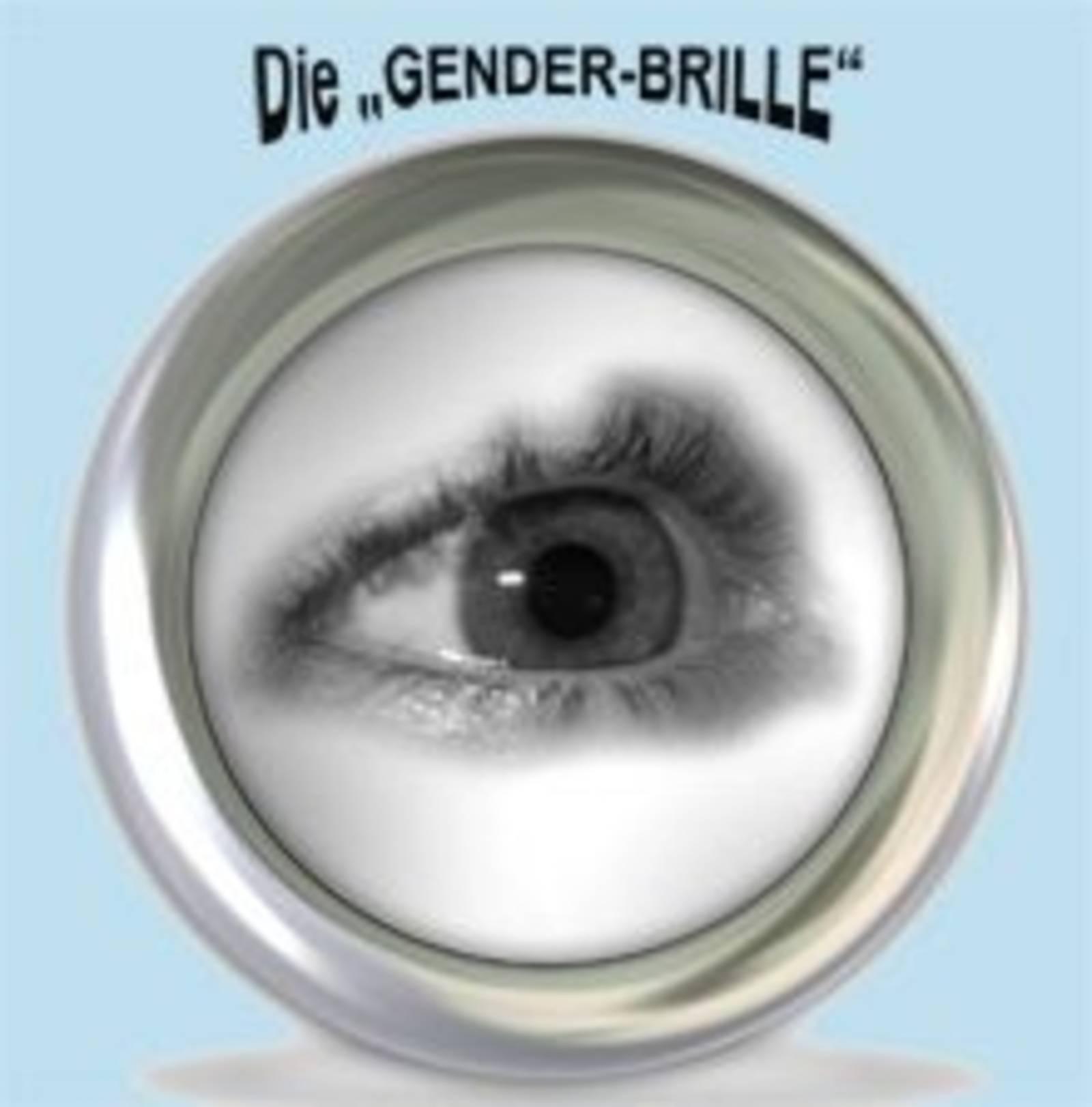 """Die """"Gender-Brille"""""""