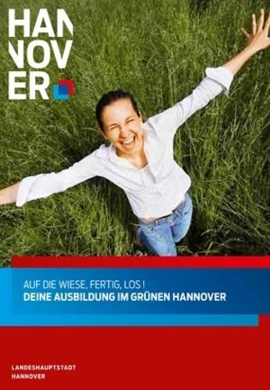 """Die Titelseite der Broschüre """"Auf die Wiese, fertig los! Ausbildung im grünen Hannover"""""""