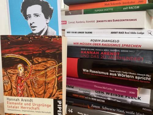 Literatur von und über Hannah Arendt sowie zum Thema Rassismus