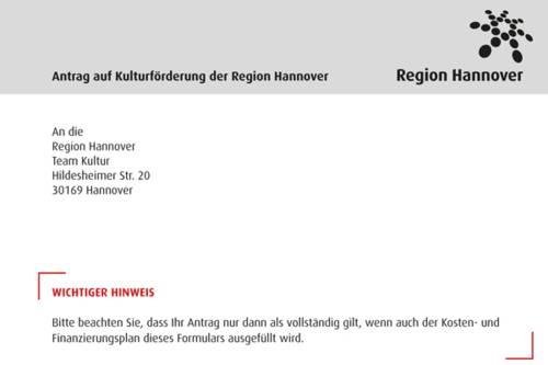 """Auszug eines Antrages mit dem Regionslogo und dem Titel """"Antrag auf Kulturförderung der Region Hannover"""" in der Kopfzeile. Darunter die Anschrift, an die der Antrag zu senden ist und wiederum darunter in roter Schrift """"Wichtiger Hinweis"""" sowie der Anfang eines Textfeldes."""