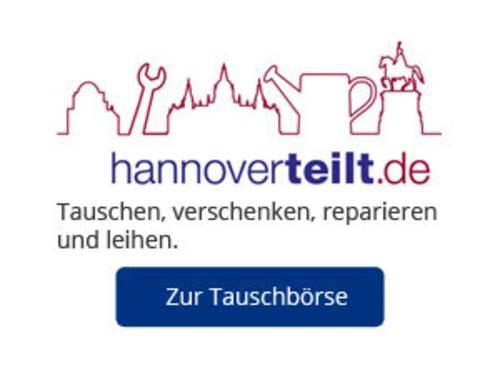 """Ein Bild mit der Beschriftung """"hannoverteilt.de"""", """"Tauschen, verschenken, reparieren und leihen."""" und blauen Button """"Zur Tauschbörse""""."""