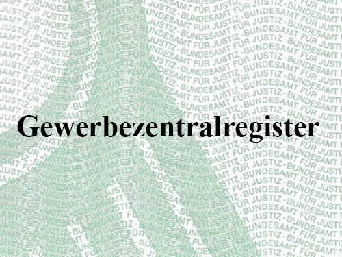"""Auf dem Briefbogen sind wellenförmig die Worte """"Bundesamt für Justiz"""" gedruckt und darüber das Wort """"Gewerbezentralregister""""."""