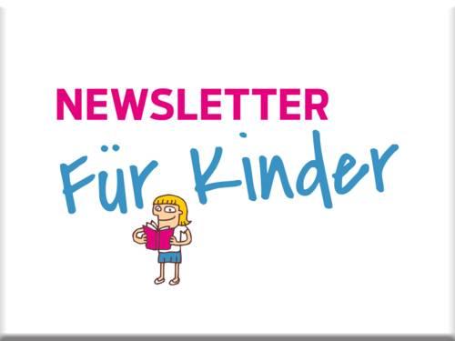 Newsletter für Kinder
