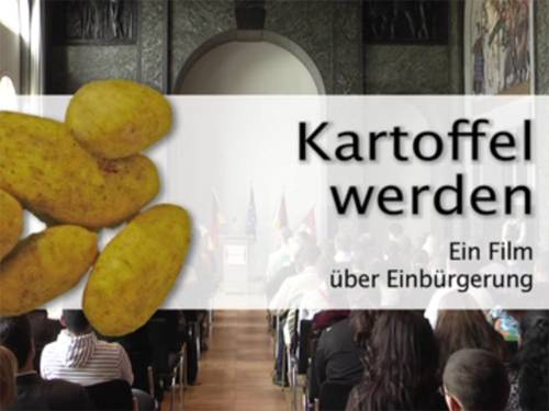 Kartoffel werden - Ein Film über Einbürgerung