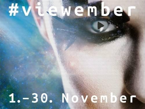 """Ausschnitt eines Gesichts mit Schrift darüber """"#viewember 1.-30. November"""""""