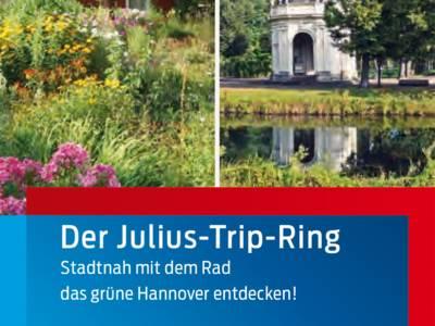 """Teilansicht des Flyers """"Der Julius-Trip-Ring - stadtnah mit dem Rad das grüne Hannover entdecken"""""""