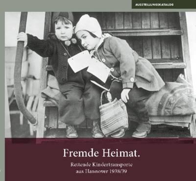 """Ausstellungskatalog """"Fremde Heimat"""""""