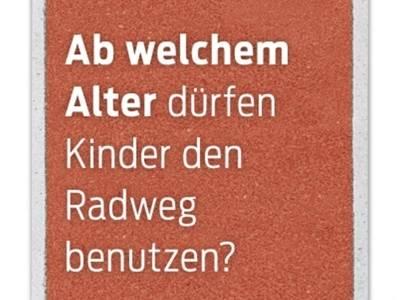 """Teilausschnitt aus dem Plakat """"Ab welchem Alter dürfen Kinder den Radweg benutzen"""""""