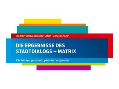 Die Ergebnisse des Stadtdialogs – Matrix