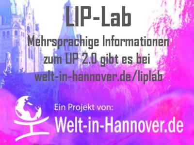 """Schriftzug über BIldvom Neuen Rathaus in Hannover. Auf dem Schriftzug steht: """"LIP-Lab Mehrsprachige Informationen zum LIP 2.0 gibt es bei welt-in-hannover.de/liplab"""""""