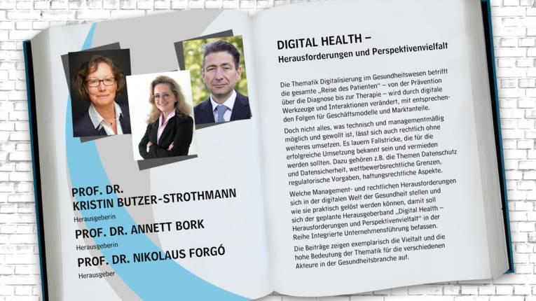 HerausgeberInnen: Prof. Dr. Annett Bork, Prof. Dr. Kristin Butzer-Strothmann, Dr. Nikolaus Forgó