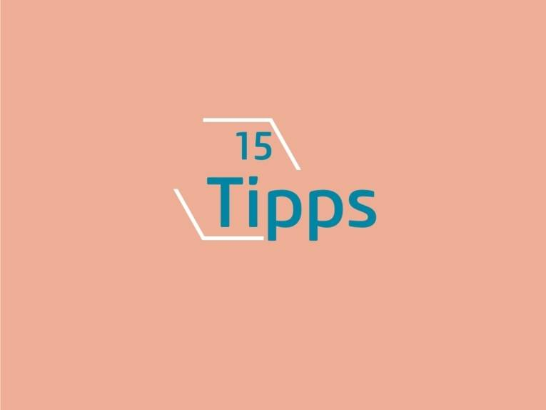 15 Tipps