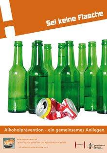 """Plakat """"Sei keine Flasche"""" für Alkoholprävention"""